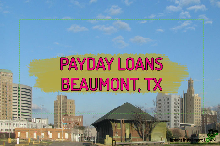 BEST PAYDAY LOANS BEAUMONT TX IN 2021