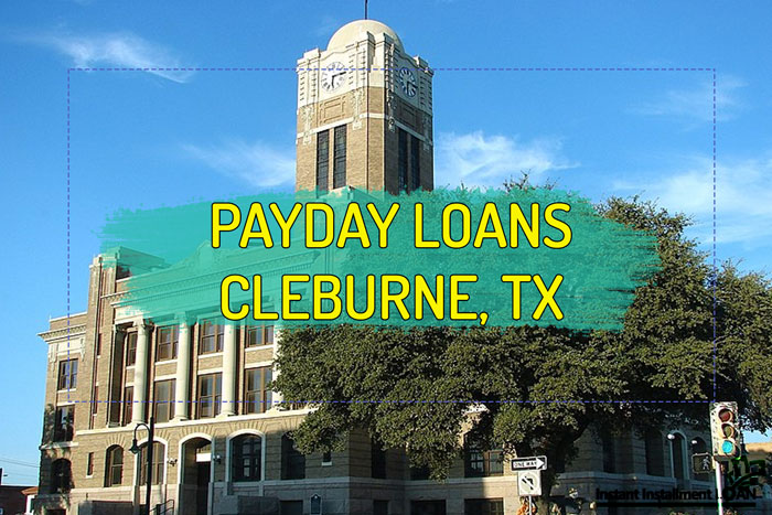 Payday Loans Cleburne Tx